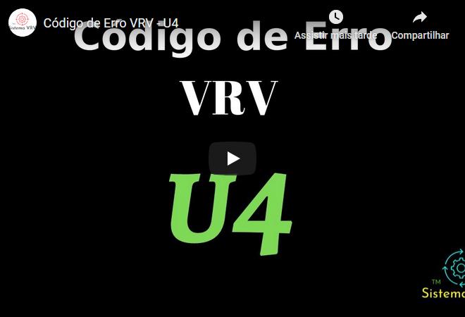 Código de Erro VRV – U4