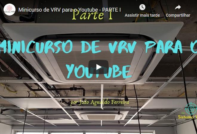 Minicurso de VRV para o Youtube – Parte I